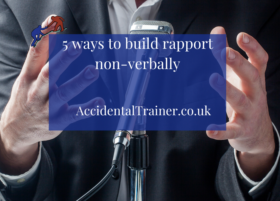 5 ways to build rapport -non-verbally