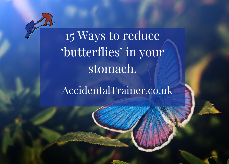 Trainers: 15 Ways to reduce 'butterflies' in your stomach.