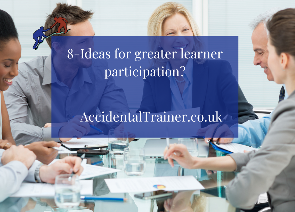 8-Ideas for greater learner participation