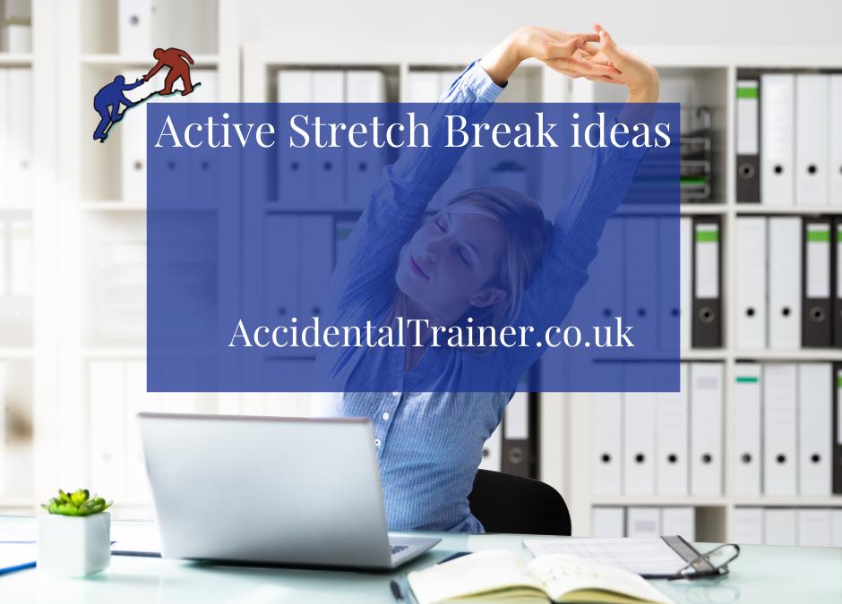 Active Stretch Break ideas