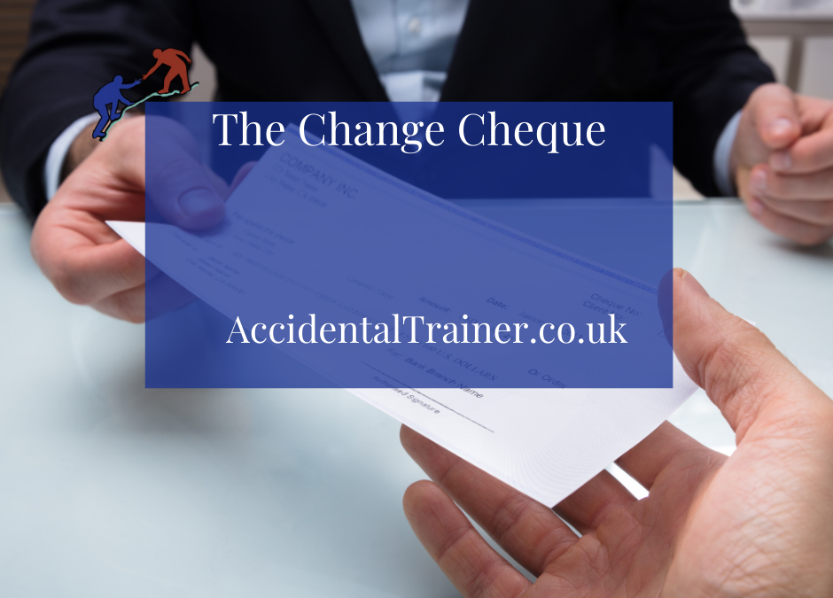The Change Cheque